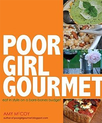 Buy the Poor Girl Gourmet Cookbook